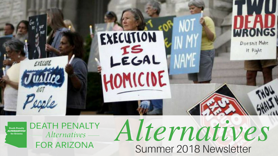 Death Penalty Alternatives for AZ Summer 2018